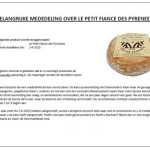 Terughaalactie geitenkaas Le Petit Fiance des Pyrenees