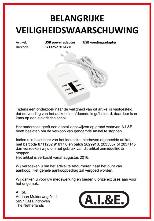 fe6a4b49f0c Leverancier A.I.&E. waarschuwt dat de door heen geleverde USB  Voedingsadapter, met netsnoer en 6 USB poorten, niet voldoet aan de  veiligheidseisen.